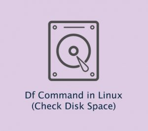 آموزش استفاده از دستور df برای بررسی فضای دیسک در لینوکس